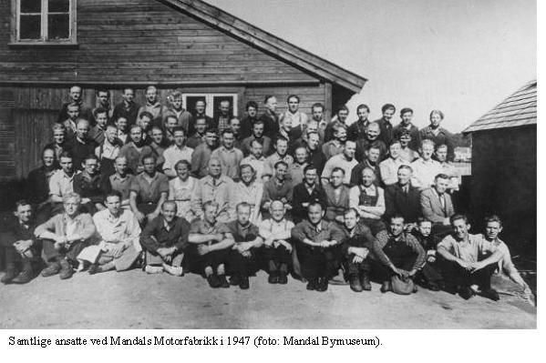 Samtlige ansatte ved Mandals Motorfabrikk i 1947 (foto: Mandal Bymuseum).